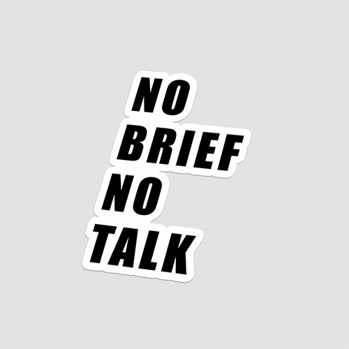 استیکر لپتاپ NO BRIEF NO TALK - پرسپکتیو
